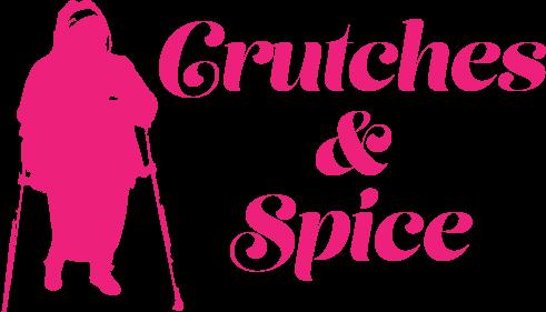 Crutches & Spice